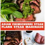 Asian chimichurri steak, Asian flank steak marinade