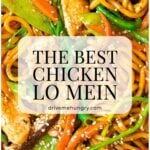 the best chicken lo mein
