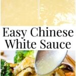 Easy Chinese white sauce with two images of sauce poured off a spoon