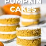 mini pumpkin layer cakes text overlayed on top of image