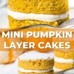 photo of mini pumpkin layer cakes with a text overlay