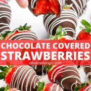 collage of hand holding a chocolate covered strawberry with dark chocolate and a white chocolate drizzle with text overlay