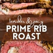 Tender and juicy prime rib roast cooked to medium rare with text overlayed on top.