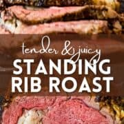 Photo collage showing standing rib roast cooked to medium rare with crispy crust with text overlayed.