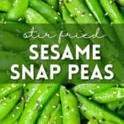 Close up of sesame snap peas with black and white sesame seeds with text overlayed on image.