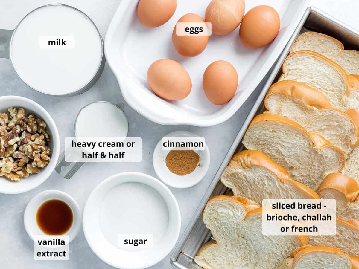 Ingredients for baked French toast casserole with labeled text overlay.